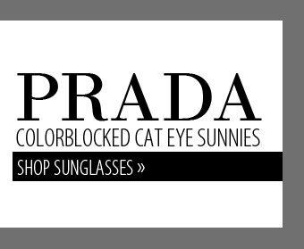 PRADA COLORBLOCKED CAT EYE SUNNIES. SHOP SUNGLASSES.