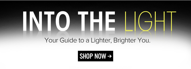 Into the Light: Your Guide to a Lighter, Brighter and More Even Complexion