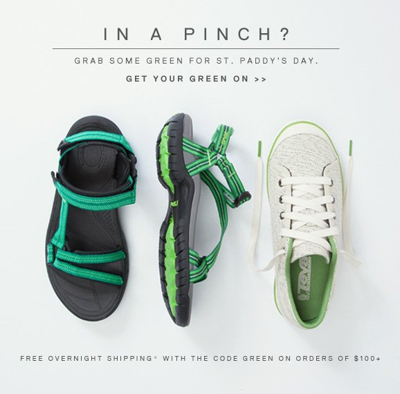 in a pinch? grab some green for st. paddy's day. get your green on >> FREE OVERNIGHT SHIPPING* WITH THE CODE GREEN ON ORDERS OF $100+