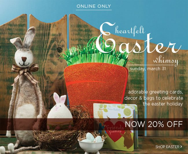 Online Only - Easter On Sale Now!  Save 20% off Easter Gifts, Wrap, and Bags   No code required   Shop online at www.papyrusonline.com