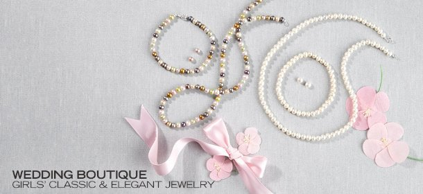 WEDDING BOUTIQUE: GIRLS' CLASSIC & ELEGANT JEWELRY, Event Ends March 16, 9:00 AM PT >