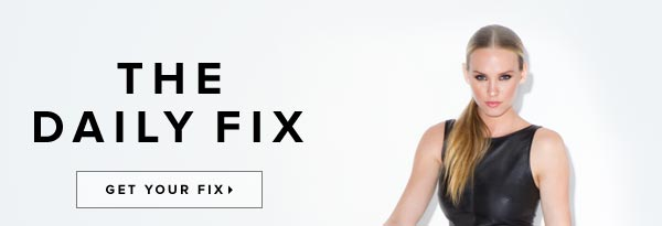The Daily Fix Is In! Get Your Fix