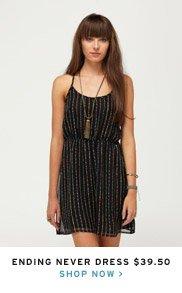 Ending Never Dress $39.50 - Shop Now