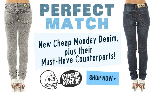Perfect Matches from Cheap Monday: Denim, Tops and more!