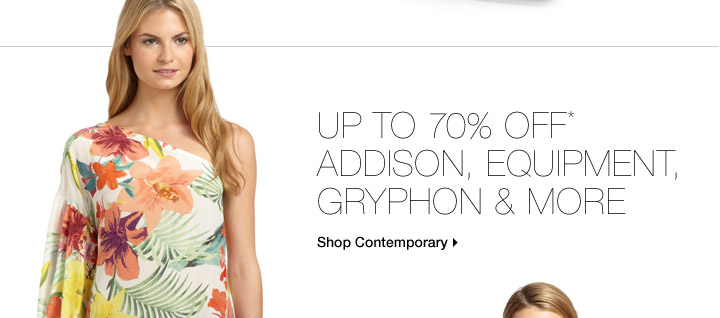 Up To 70% Off* Addison, Equipment, Gryphon & More