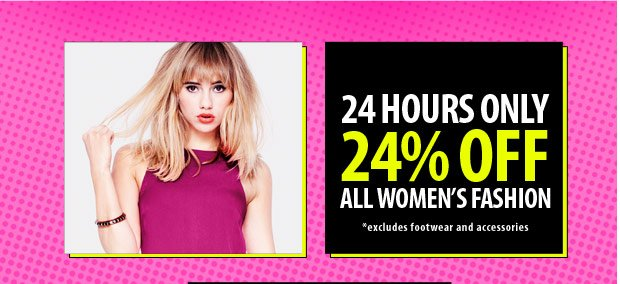 24% Off* For 24 Hours!