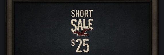 SHORT SALE $25