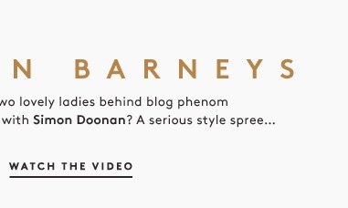 Locked in Barneys with The Coveteur: Watch the video and enter to win!