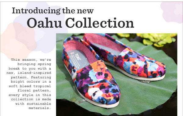 Introducing the new Oahu Collection