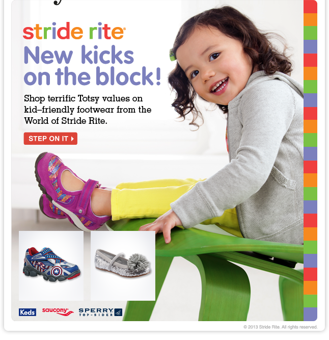 Stride Rite—just in time for spring! Shop terrific Totsy values on footwear from the classic brand, plus Sperry, Keds and more.