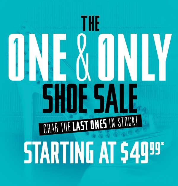 One and Only Shoe Sale