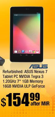 "Refurbished: ASUS Nexus 7 Tablet PC NVIDIA Tegra 3 1.20GHz 7"" 1GB Memory 16GB NVIDIA ULP GeForce"
