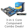 3-in-1 Core Component Combo Deals!