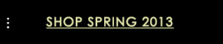 Shop Spring 2013