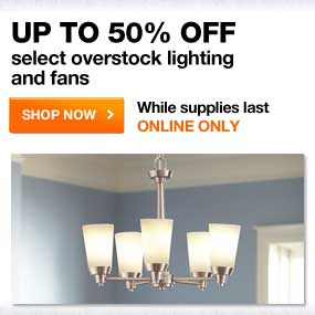 Up to 50% OFF select overstock lighting and fans