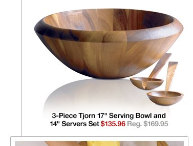 3-Piece Tjorn 17in Serving Bowl and 14in  Servers Set $135.96 Reg. $169.95