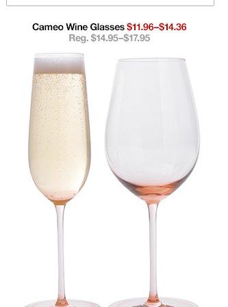 Cameo Wine Glasses $11.96-$14.36 Reg.  $14.95-$17.95