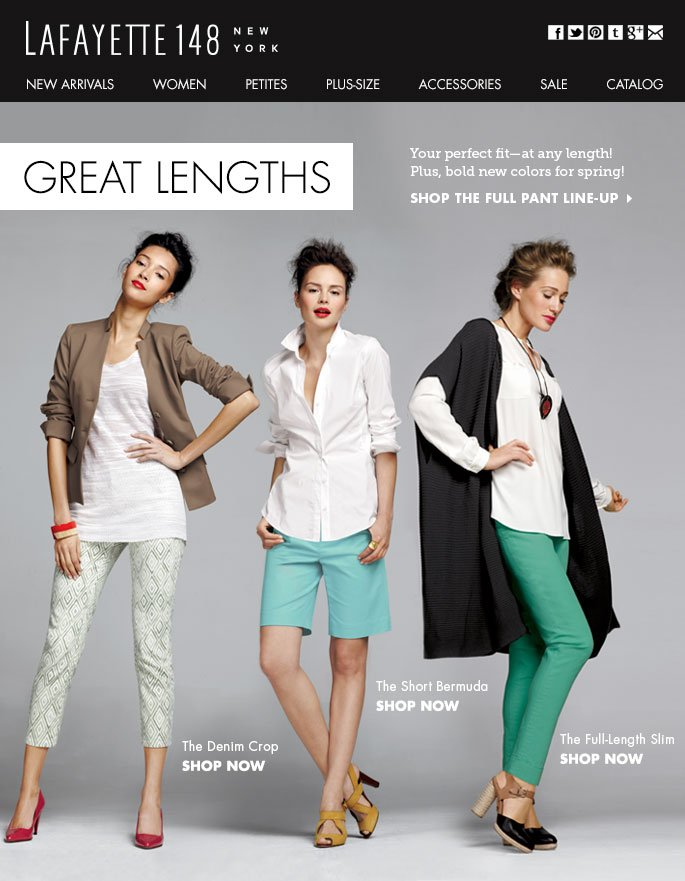 Your perfect fit-at any length. Shop Pants!