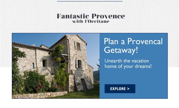 Plan a Provencal Getaway! Unearth the vacation home of your dreams!