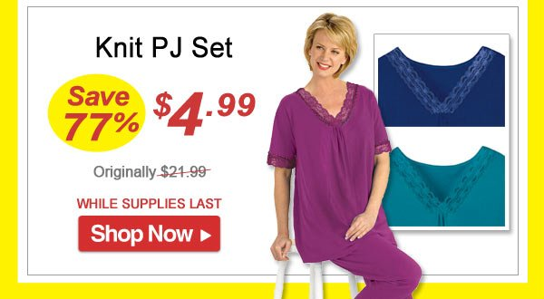 Knit PJ Set - Save 77% - Now Only $4.99 Limited Time Offer
