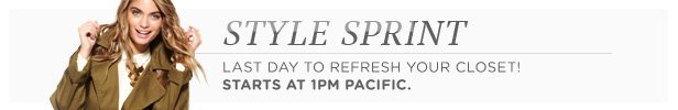 Style Sprint Last Day starts today at 1PM Pacific