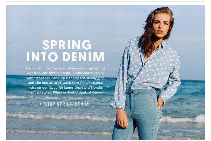 Spring Into Denim - Shop Spring Denim