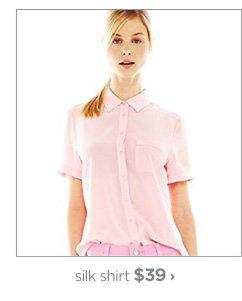 silk shirt $39 ›