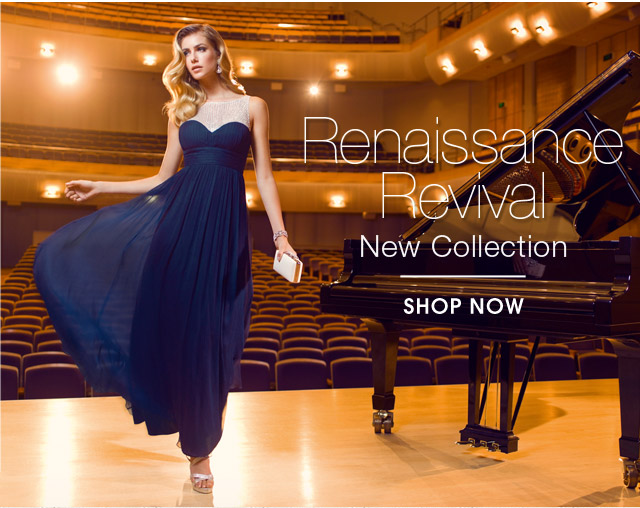 RENAISSANCE REVIVAL NEW COLLECTION