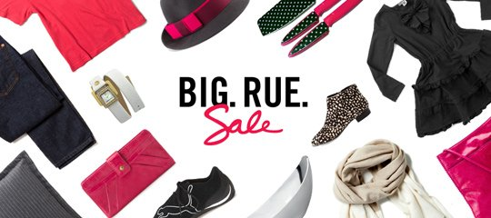 New styles have arrived. Big. Rue. Sale.