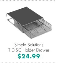 Simple Solutions T DISC Holder Drawer $24.99