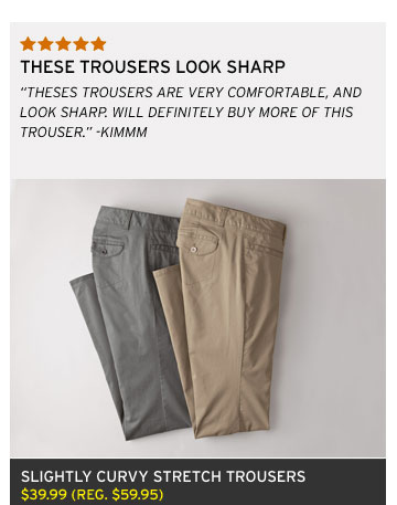 Slightly Curvy Stretch Trousers