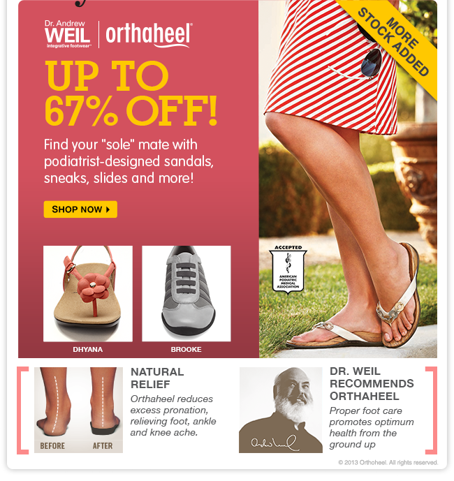 Save up to 67% on Orthaheel — more stock added! Don't miss out on podiatrist-designed sandals, sneaks, slides and more!