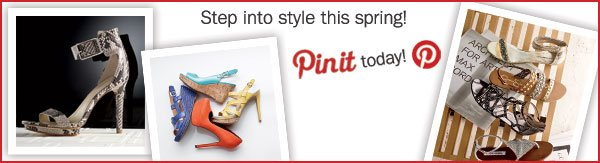Step into style this spring! Pinit today!