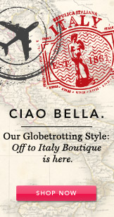 Ciao Bella. Shop Now.