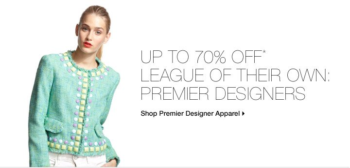 Up To 70% Off* League Of Their Own: Premier Designers