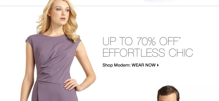 Up To 70% Off* Effortless Chic