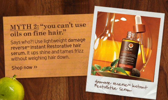 MYTH 2 you can not use oils on fine hair Says who Use light weight  damage reverse Instant restorative Hair serum It ups shine and tames  frizz without weighing hair down Shop now