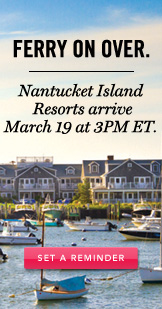 Nantucket. Set A Reminder.