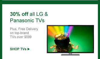30% off all LG & Panasonic TVs | SHOP TVs