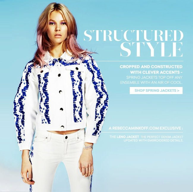 Structured Style: Cropped and constructed with clever accents, spring jackets top off any ensemble with an air of cool.