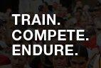 TRAIN. COMPETE. ENDURE.