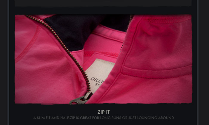 ZIP IT | A SLIM FIT AND HALF-ZIP IS GREAT FOR  LONG RUNS OUR JUST LOUNGING AROUND