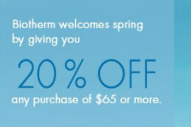 Biotherm welcomes spring by giving you 20% off