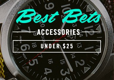 Shop Best Bets: Accessories Under $25