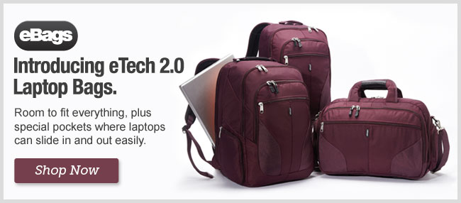 Introducing eTech 2.0 Laptop Bags. Shop Now