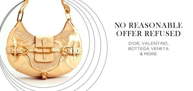 No Reasonable Offers Refused: Dior, Valentino, Bottega Veneta & more