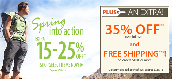 Spring into action! An Extra 15-25% OFF Select Items! PLUS FREE Shipping on orders $100+ & An Extra 35% OFF!