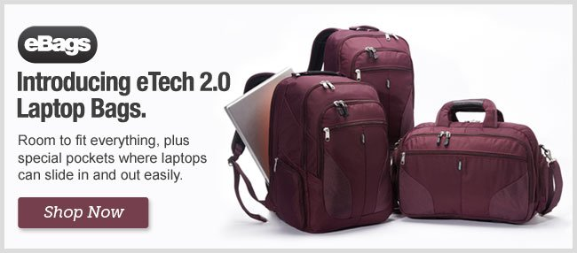 Introducing eTech 2.0 Laptop Bags. Shop Now
