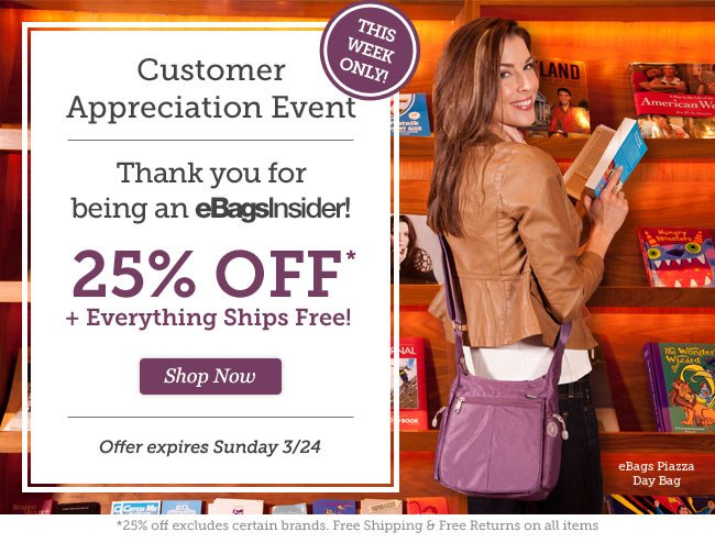 eBagsInsider Appreciation Event. 25% Off + Everything Ships Free!