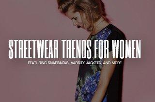 Streetwear Trends for Women